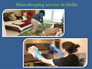 Maids and Housekeeping Service in Delhi