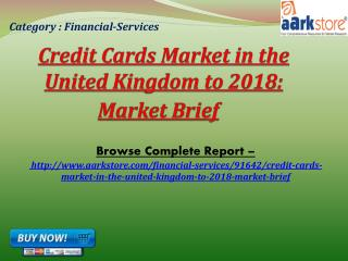 Aarkstore - Credit Cards Market in the United Kingdom