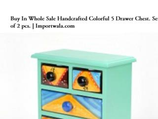 Buy Handcrafted Colourful 5 Drawer Chest | Importwala.com