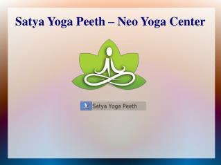 Yoga Teacher Training School in India - Satya Yoga Peeth
