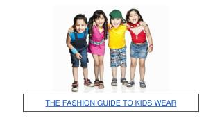 The Fashion Guide to Buy Kids Wear