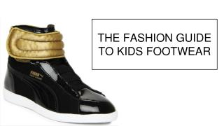 The Fashion Guide to Buy Kids Footwear