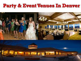 Party & Event Venues In Denver