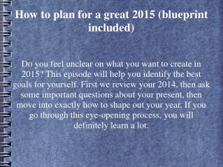 How to plan for a great 2015 (blueprint included)