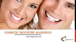 cosmetic dentistry mansfield