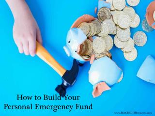 How to Build Your Personal Emergency Fund