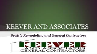 Seattle Remodeling and General Contractors