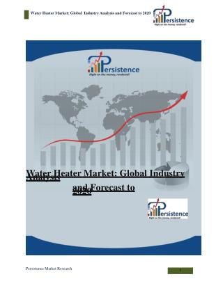 Water Heater Market: Global Industry Analysis and Forecast t