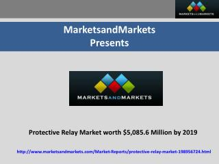 Protective Relay Market worth $5,085.6 Million by 2019