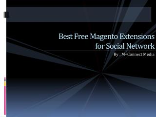 Top 5 Magento Extension for Social Network [FREE]