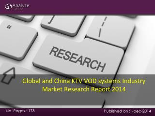 Global and China KTV VOD systems Industry Market Research