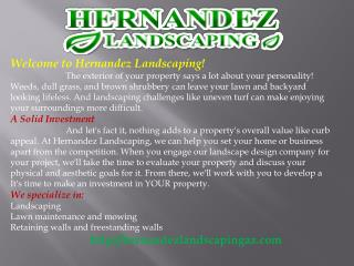 Landscaper and Landscape Services, Lawn Maintenance, Retaini