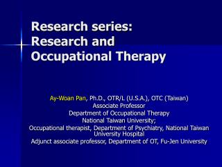 Research series: Research and Occupational Therapy