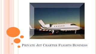 Benefits of Hiring a Private Jet Charter