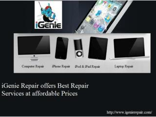Get Best Repair services at iGenie Repair