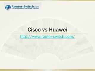 Cisco vs Huawei