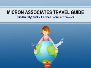 Micron Associates Travel Guide: 'Hidden City' Trick