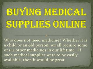 Buying Medical Supplies Online