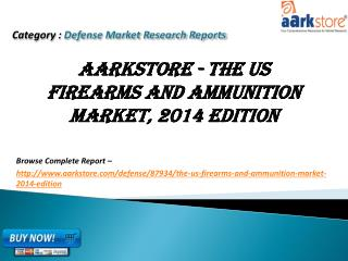 Aarkstore - The US Firearms and Ammunition Market