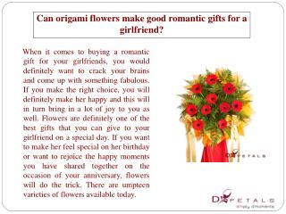 Can origami flowers make good romantic gifts for a girlfrien