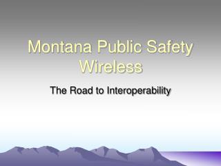 Montana Public Safety Wireless