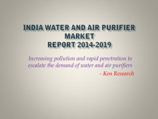 Future Statistics India Water and Air Purifier Market