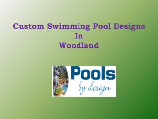 Varieties Custom Swimming Pool Designs