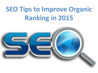 SEO Tips to Improve Organic Ranking in 2015
