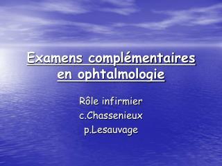 Examens compl mentaires en ophtalmologie