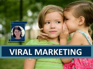 Viral Marketing: Know the Medium. Know Your Message