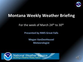 Montana Weekly Briefing