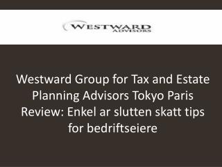 Westward Group for Tax and Estate Planning Advisors Tokyo Pa