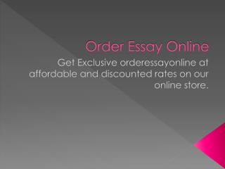 Want to order online to get essays? It is quite safe!