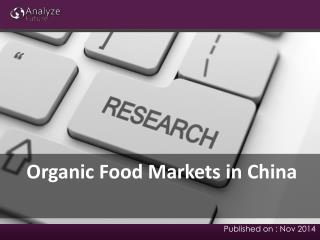 Organic Food Markets in China: Research Report, Trends, Fore