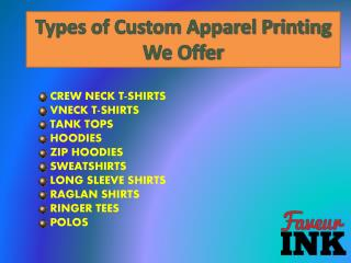 Types of Custom Apparel Printing offered by Faveurink