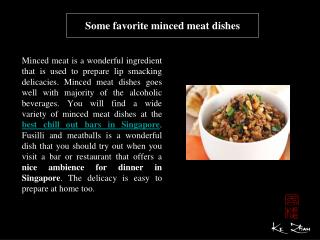 Some favorite minced meat dishes
