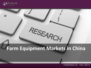 Farm Equipment Markets in China: Analysis, Share, Research R