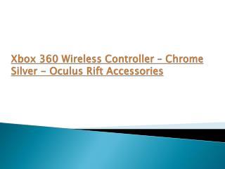 Xbox 360 Wireless Controller – Chrome Silver oculus Rift Ga
