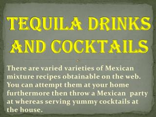 Tequila Drinks and Cocktails