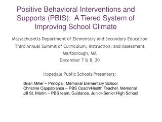 Positive Behavioral Interventions and Supports PBIS:  A Tiered System of Improving School Climate
