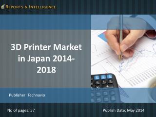 R&I: 3D Printer Market in Japan 2014-2018