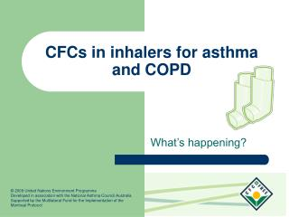 CFCs in inhalers for asthma and COPD