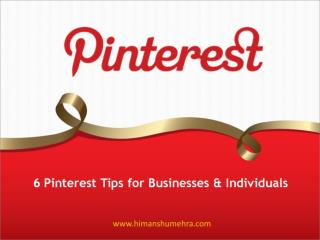 6 Pinterest Tips for Businesses & Individuals