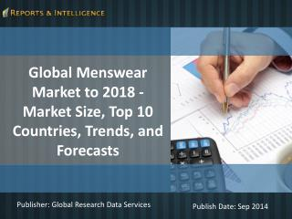 Reports and Intelligence: Global Menswear Market 2018