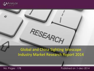Global and China Sighting telescope Industry Market Research