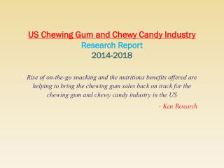 Global confectionary market research report 2018
