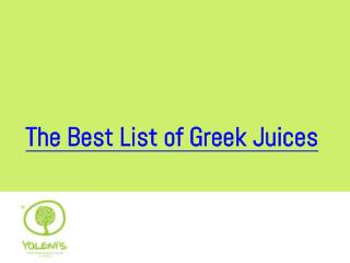 The Best List Of Greek Juices