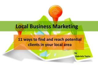 Local Business Marketing - 11 ways to find and reach potenti