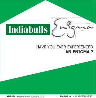 Buy Luxury apartments in Indiabulls Enigma Gurgaon