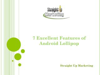 7 Excellent Features of Android Lollipop